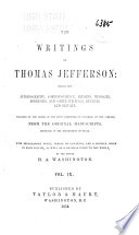 The Writings of Thomas Jefferson  Miscellaneous  4  Parliamentary manual  5  The anas  6  Miscellaneous papers