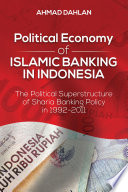 Political Economy Of Islamic Banking In Indonesia