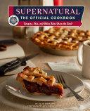 Supernatural: The Official Cookbook Pdf/ePub eBook