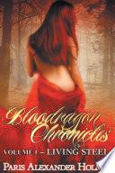 Bloodragon Chronicles Volume One Living Steel