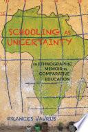 Schooling as Uncertainty