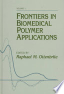 Frontiers in Biomedical Polymer Applications