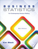 Business Statistics: For Contemporary Decision Making, 8th Edition