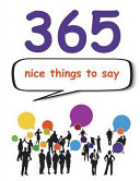 365 Nice Things to Say