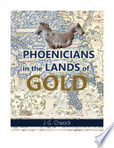 Phoenicians in the Lands of Gold