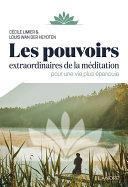 Pdf Les pouvoirs extraordinaires de la méditation pour une vie plus épanouie Telecharger