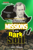 MISSIONS IN THE DARK SOIL