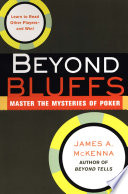 Beyond Bluffs: Master The Mysteries Of Poker Book Online