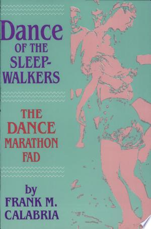 Download Dance of the Sleepwalkers Free Books - Dlebooks.net