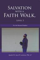 Salvation with a Faith Walk, Level 3