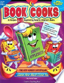 Book Cooks  26 Step By Step Recipes Inspired by Favorite Children s Books