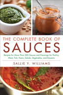 The Complete Book Of Sauces Book