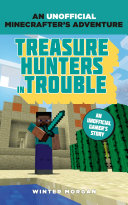 Minecrafters  Treasure Hunters in Trouble