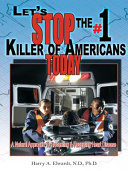 Let s Stop the  1 Killer of Americans Today