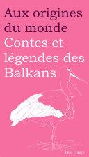 Pdf Contes et légendes des Balkans Telecharger