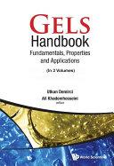 Gels Handbook  Fundamentals  Properties  Applications  In 3 Volumes