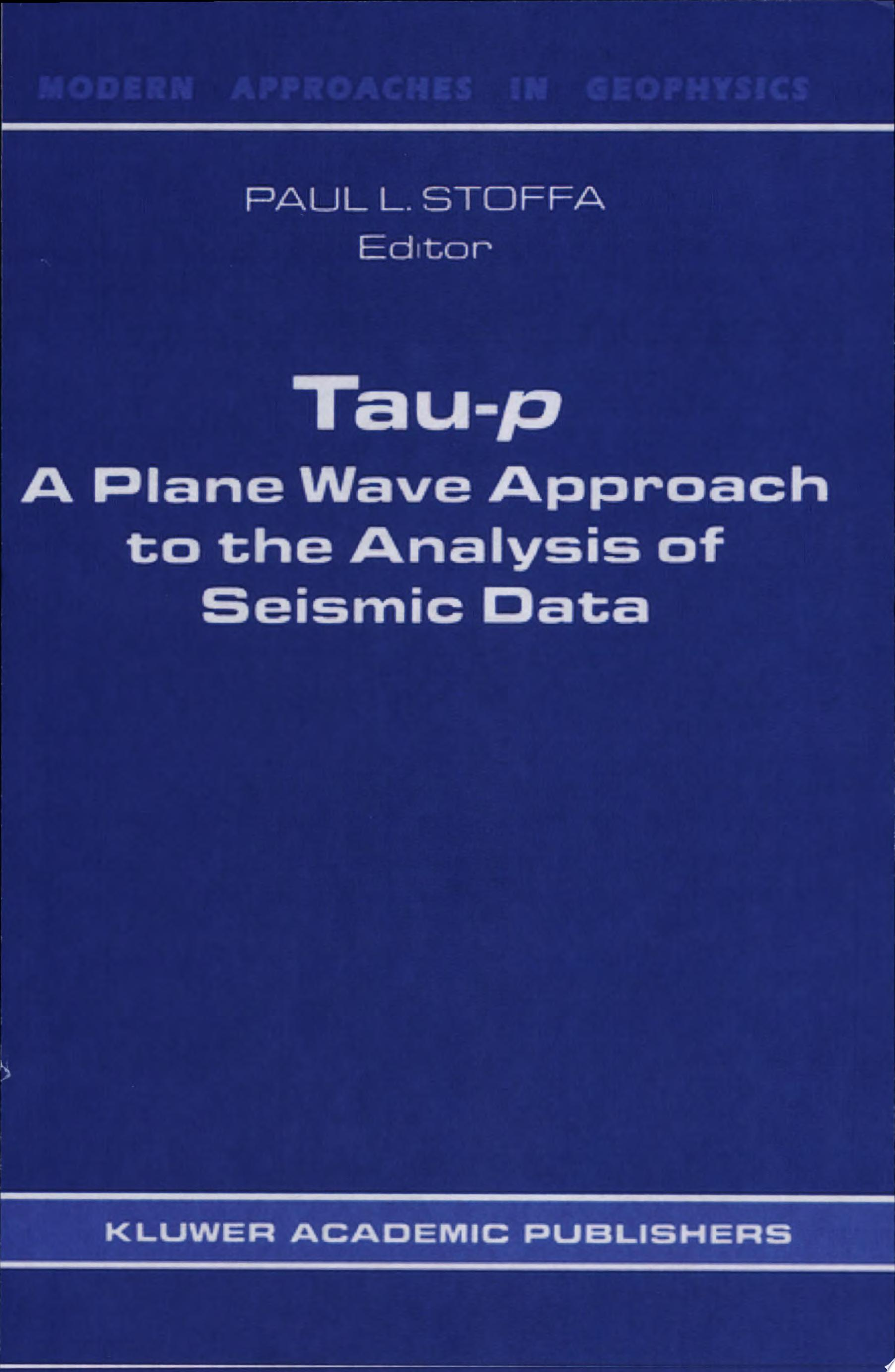 Tau p  a plane wave approach to the analysis of seismic data
