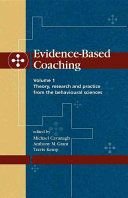 Evidence Based Coaching Theory Research And Practice From The Behavioural Sciences