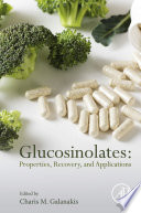 Glucosinolates Properties Recovery And Applications Book PDF