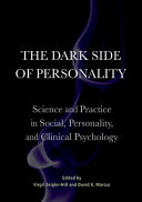 The Dark Side of Personality