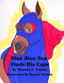 Blue Blue Sea Finds His Cape ebook