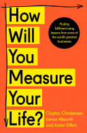 How Will You Measure Your Life  PDF