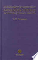 A Bibliography of Articles on Armenian Studies in Western Journals  1869 1995 Book PDF