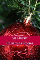 50 Classic Christmas Stories