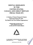 Dental Research in the United States  Canada and Great Britain Fiscal Year 1973 Book