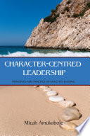 Character Centred Leadership