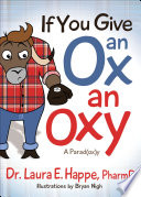 If You Give an Ox an Oxy