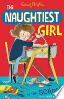 Naughtiest Girl 1: Naughtiest Girl In The School