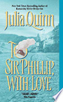 To Sir Phillip  With Love  Bridgerton Series  Book 5