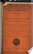 Report of the Viticultural Work During the Seasons 1883 4 and 1884 5  1885 and 1886  1887 89  1887 93