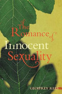 The Romance of Innocent Sexuality