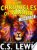 The Chronicles of Narnia MEGAPACK    The Complete 7 Book Series