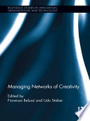 Managing Networks Of Creativity Book PDF
