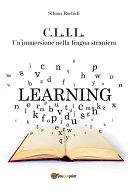 C.L.I.L. Un'immersione nella lingua straniera