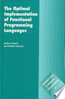 The Optimal Implementation of Functional Programming Languages Book