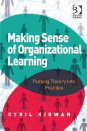 Making Sense of Organizational Learning