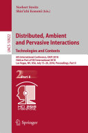 Distributed  Ambient and Pervasive Interactions  Technologies and Contexts
