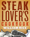 Steak Lover s Cookbook