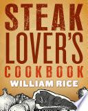 Steak Lover's Cookbook