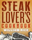 Steak Lover's Cookbook [Pdf/ePub] eBook