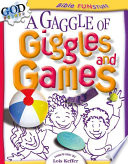 A Gaggle of Giggles and Games Book