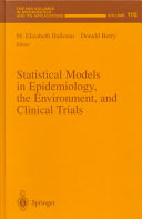 Statistical Models in Epidemiology, the Environment, and Clinical Trials