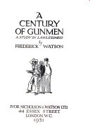 A Century of Gunmen