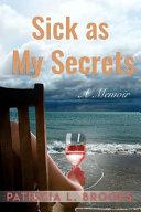 Sick As My Secrets
