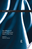 The Diffusion of Western Economic Ideas in East Asia