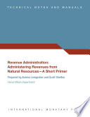 Revenue Administration  Administering Revenues from Natural Resources